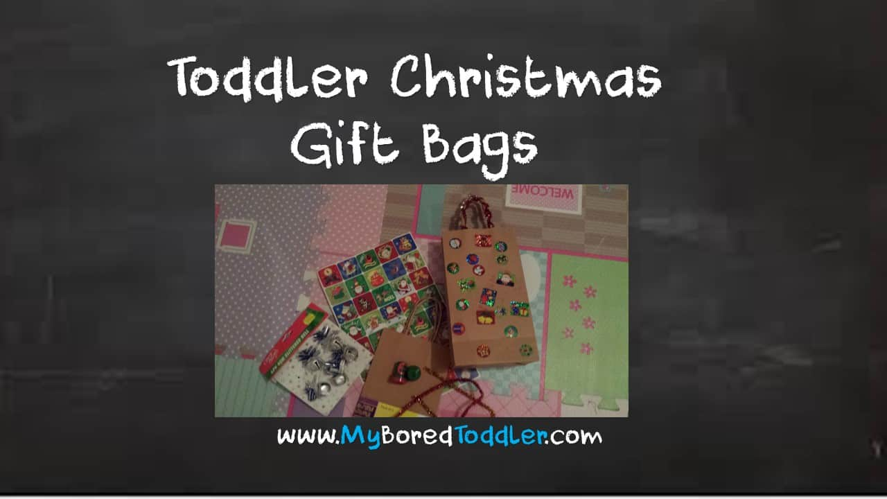 Easy Toddler Christmas Gift Bags
