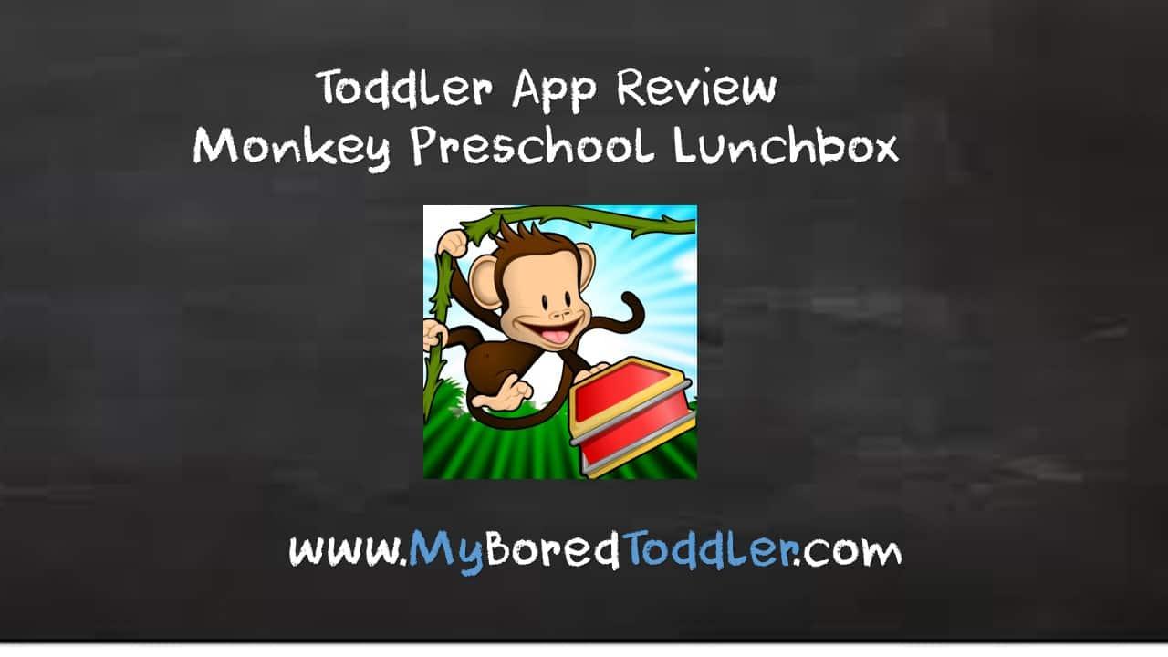 toddler app review monkey preschool lunchbox