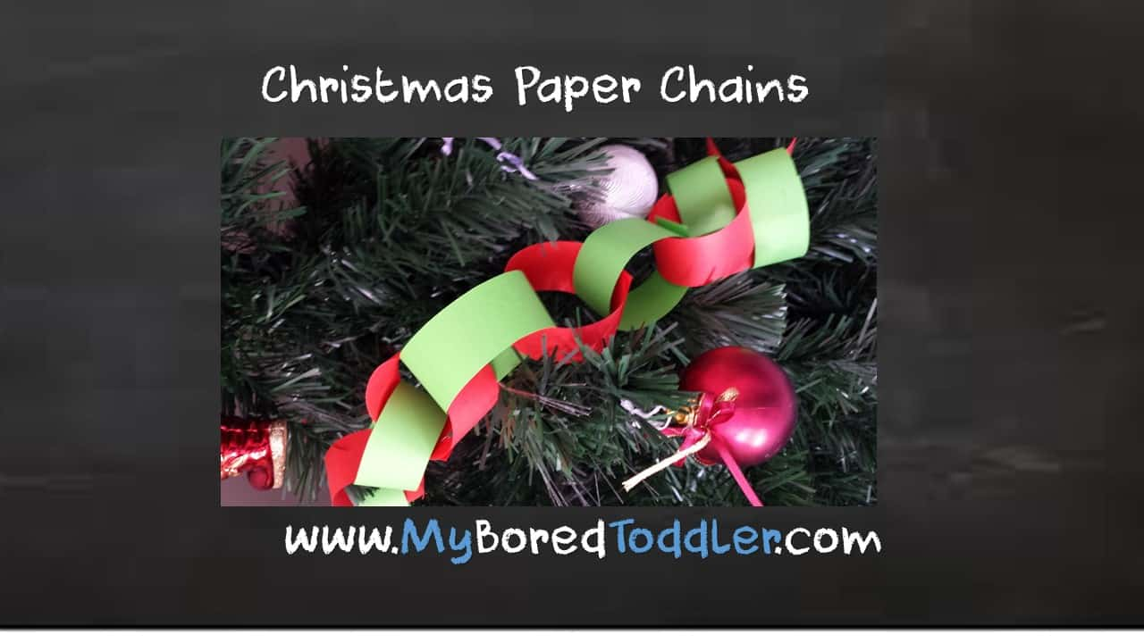 Christmas paper chains – simple toddler Christmas craft