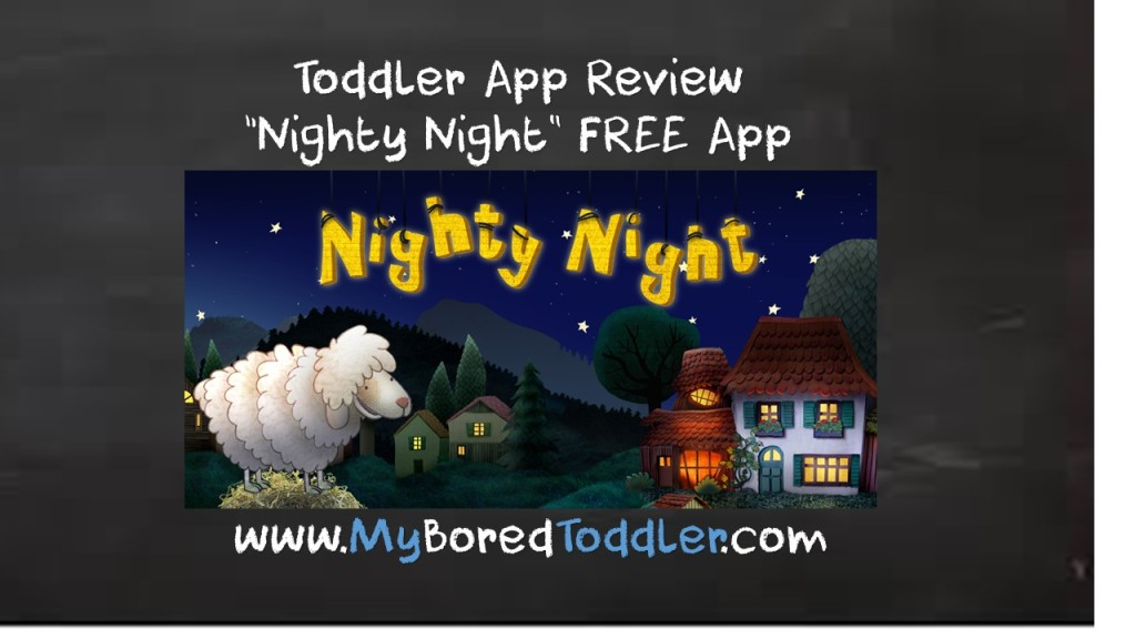Toddler app review – Nighty Night