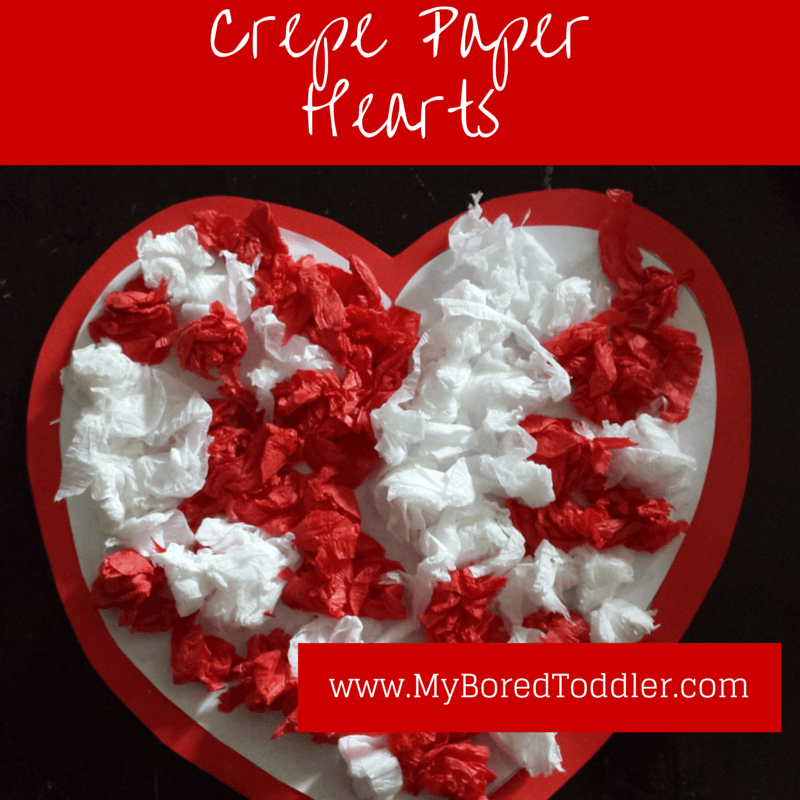 Crepe Paper Hearts My Bored Toddler