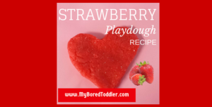 Playdough Recipe – Strawberry Scented