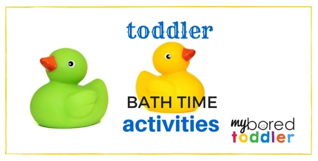Toddler Activities for Bath Time