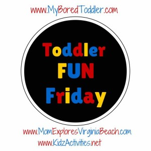 Toddler Fun Friday linkup