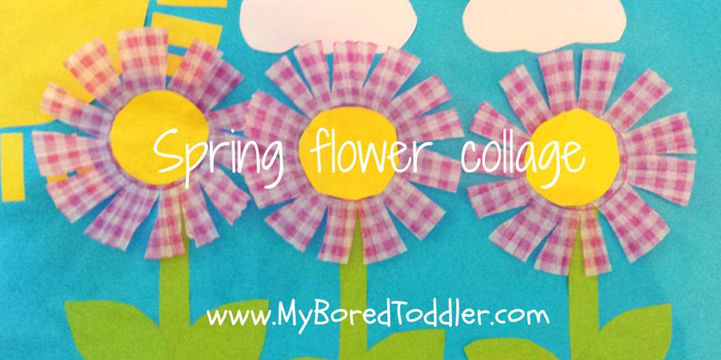 Spring Craft For Toddlers Flower Collage My Bored Toddler
