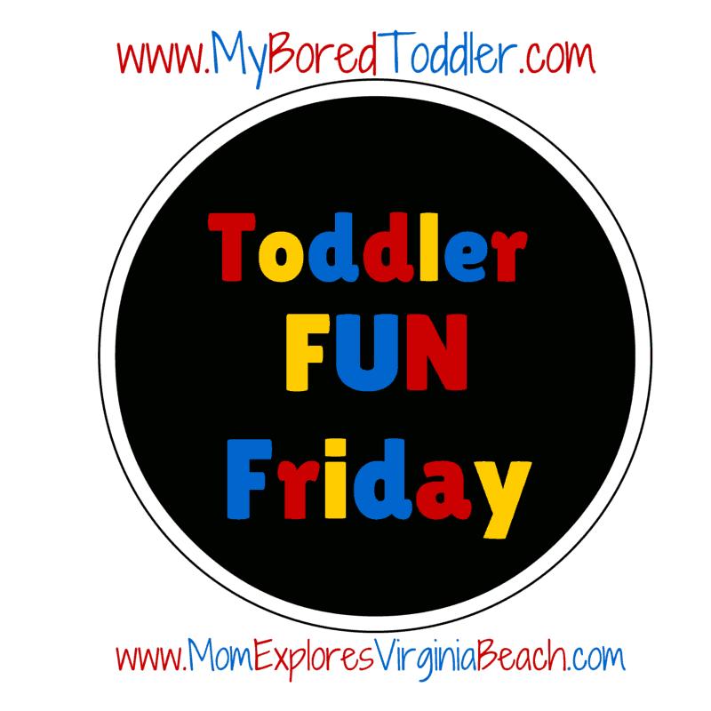 toddler fun friday