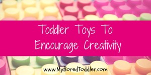 best toddler toys for creativity
