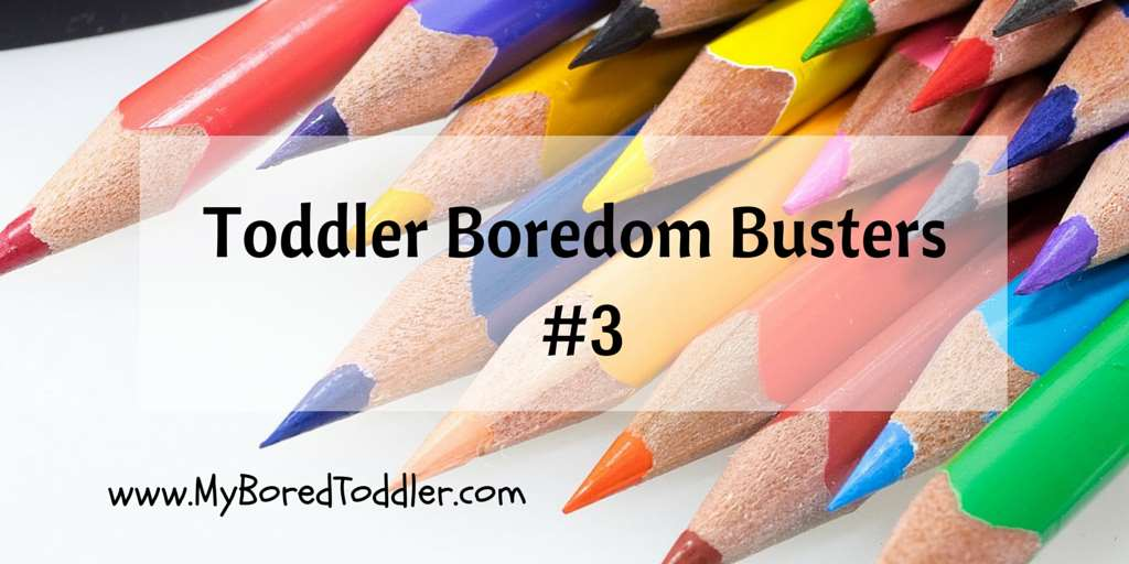 Toddler Boredom Busters 3