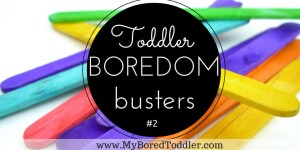 toddler boredom busters
