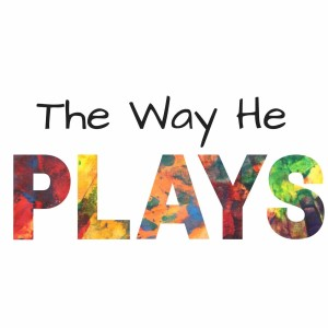 The Way He Plays