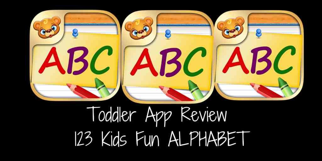 Toddler App Review 123 Kids Fun Alphabet