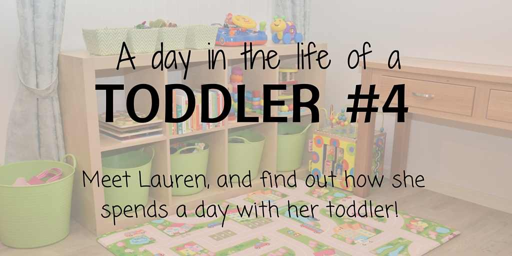 a day in the life of a toddler 4 lauren feature