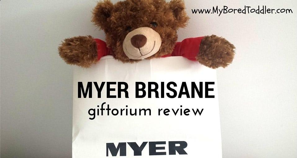 Myer Brisbane Giftorium Review