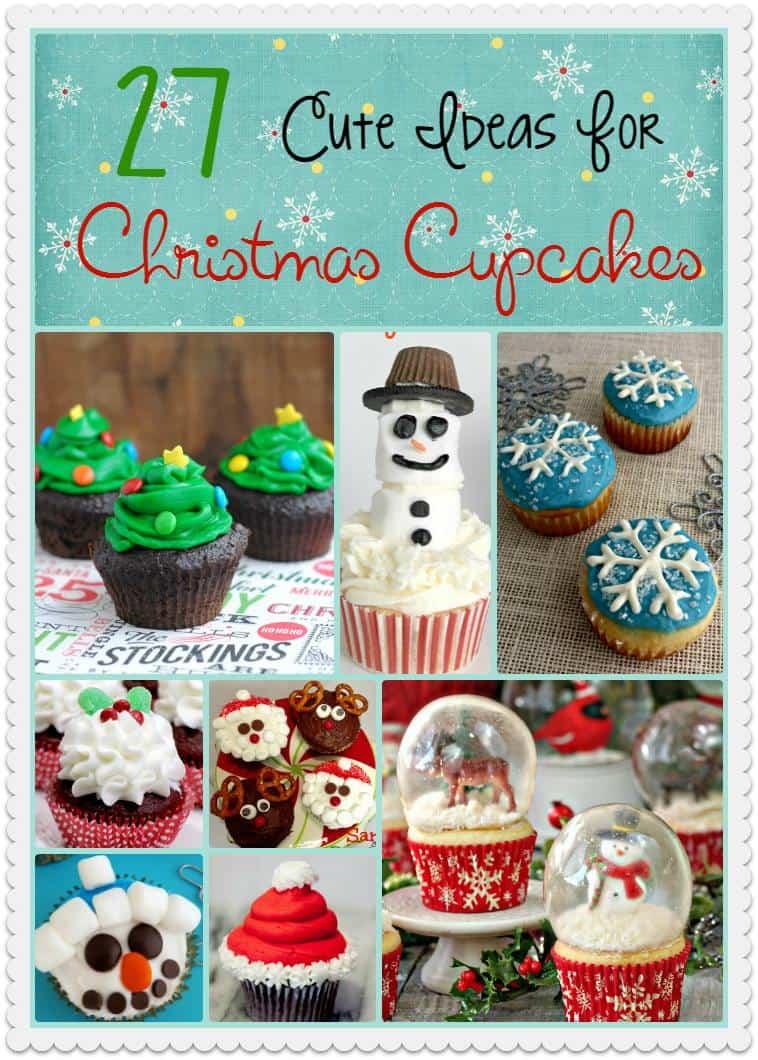 27 cute ideas for Christmas cupcakes