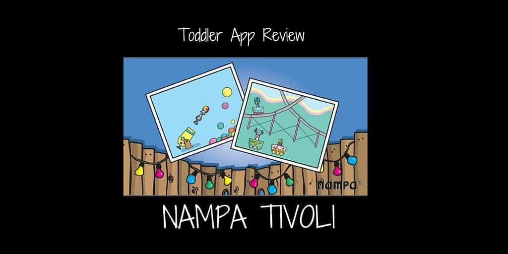 Toddler App Review – Nampa Tivoli
