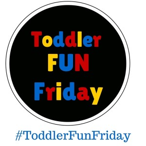 Toddler Fun Friday link up