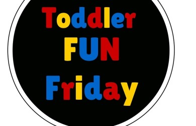 Toddler Fun Friday link up