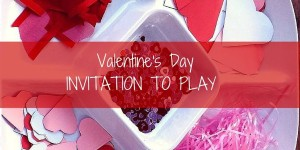Valentine's Day Invitation to Play Toddler Activity