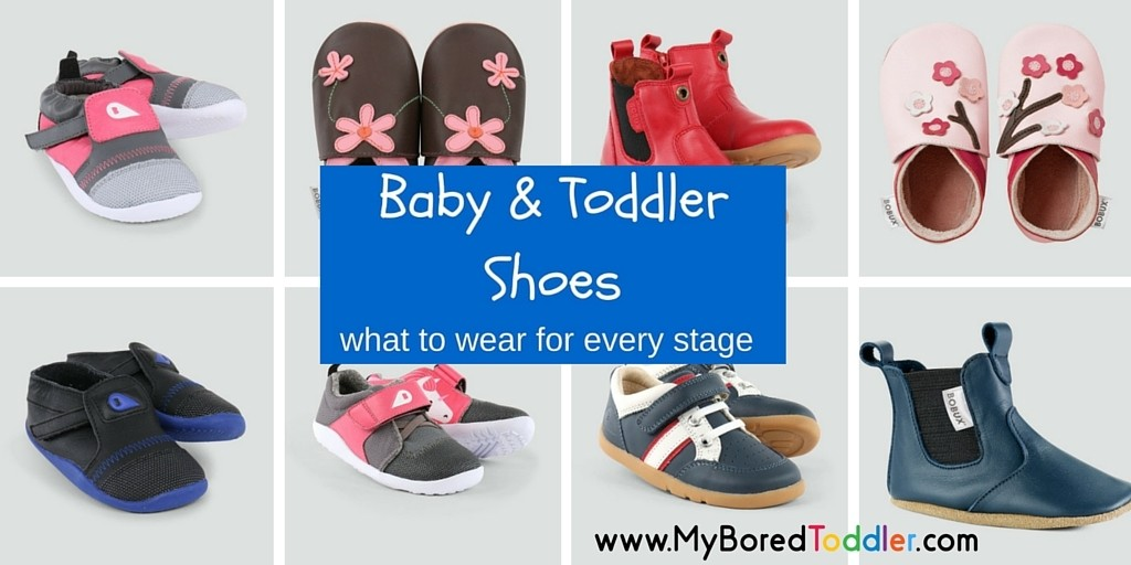 Baby & Toddler Shoes … what to wear for every stage