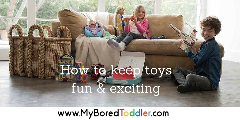 Keep toys fun and exciting