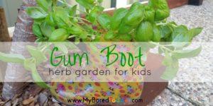 Gum Boot Herb Garden for Kids