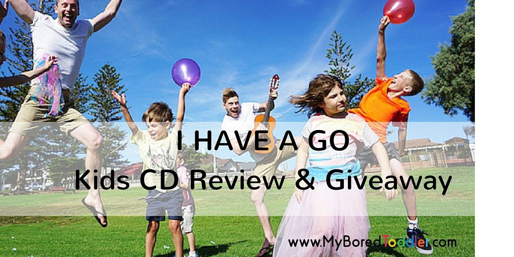 I Have A Go CD – Review & Giveaway