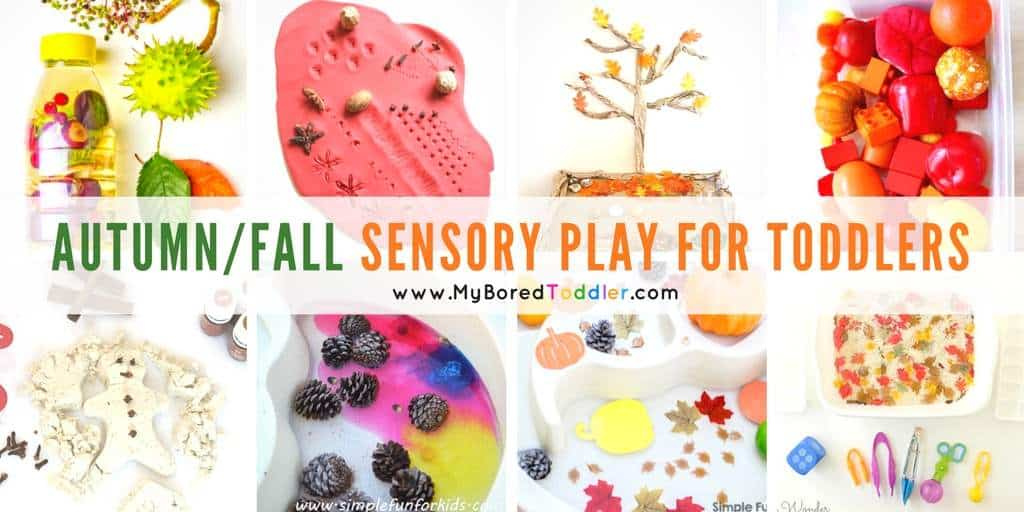 60 Autumn And Fall Sensory Play Ideas For Toddlers My Bored Toddler