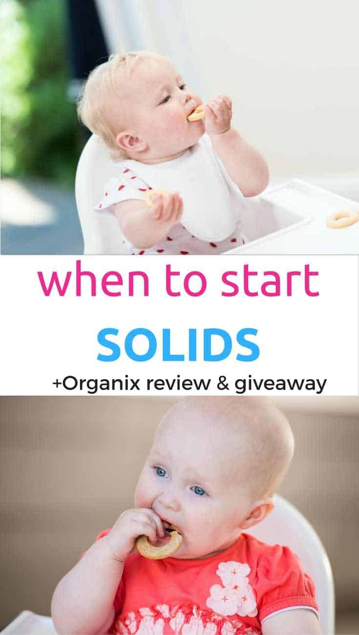 when to start solids and organix review and giveaway