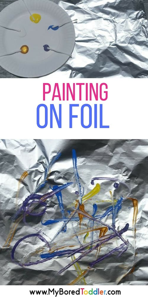 painting on foil a fun toddler painting activity #toddlerpainting #toddleractivity #toddlerfun #toddleractivities