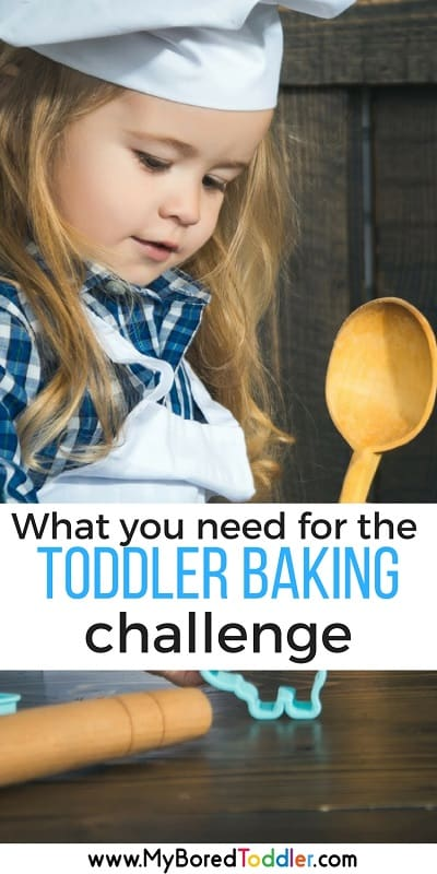 What you need for the toddler baking challenge pinterest