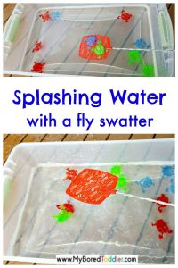 water play with a fly swatter