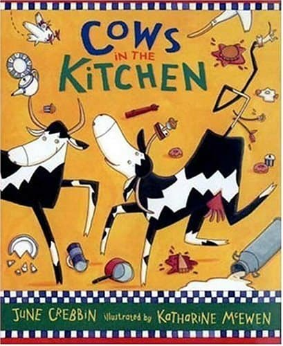 cows in the kitchen best farm board books for toddlers