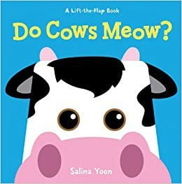 do cows meow top books for toddlers lift the flap