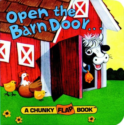 open the barn door a chunky farm board book for toddlers