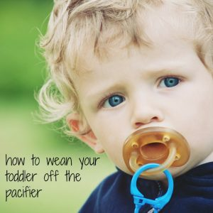 how to wean your toddler off the pacifer feature