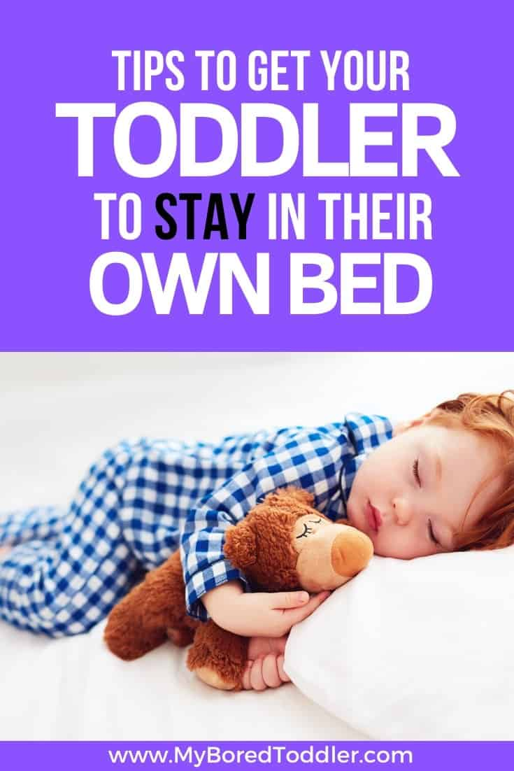 tips to get your toddler to stay in their own bed and sleep in their own bed pinterest 3