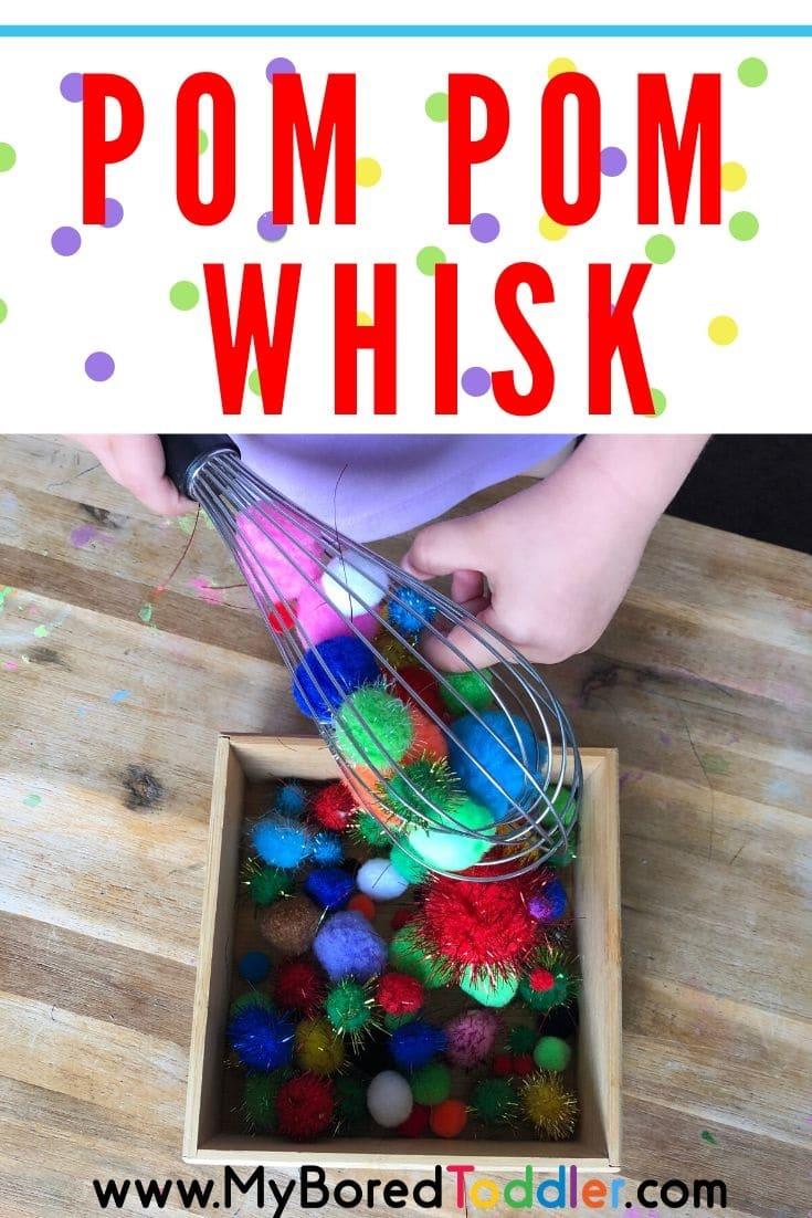 Pom pom whisk toddler activity idea